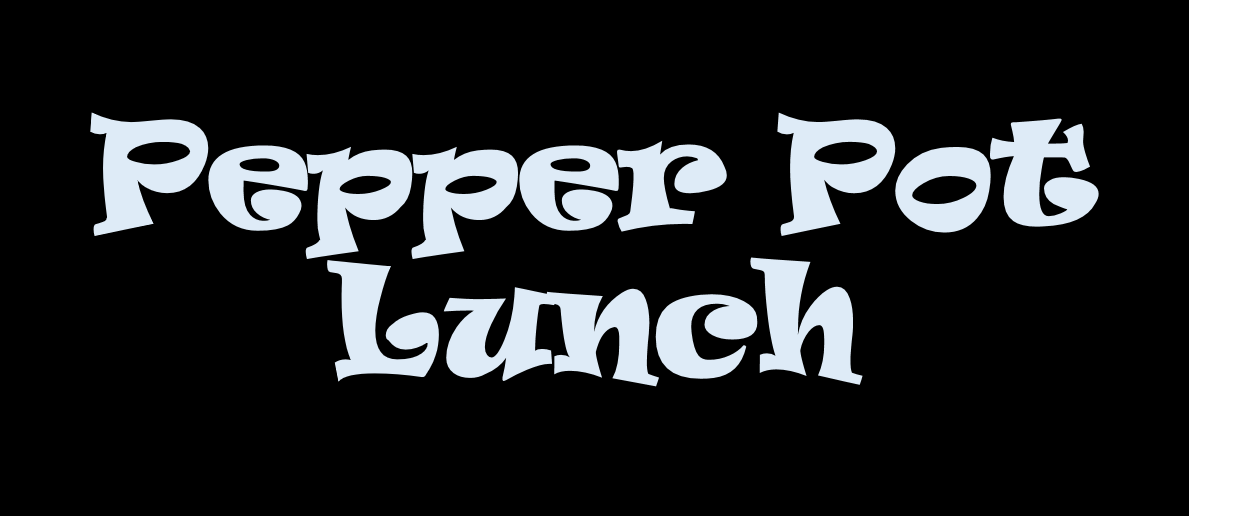 pepperpotlunchopen