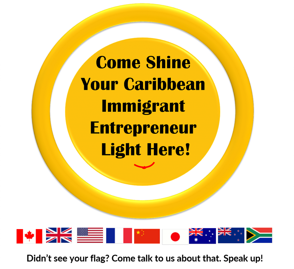 shine your entrepreneur light, caribbean immigrant entrepreneur supermodel, entrepreneur's CoP, community of practice for entrepreneurs, high performance entrepreneurs