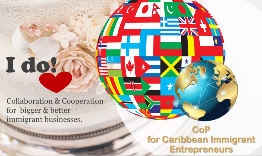Community of Practice for Caribbean Immigrant Entrepreneurs Say I do Anniversary