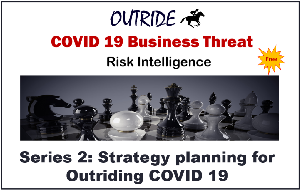 Strategy planning for outriding COVID 19