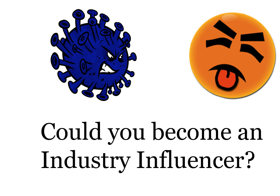 Could You become an Industry Influencer